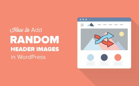 Как добавить рандомные изображения в хэдэр вашего WordPress блога